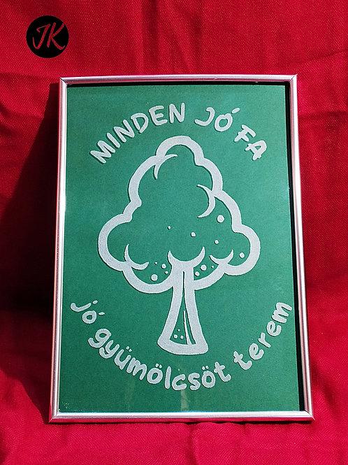 Minden jó fa jó gyümölcsöt terem - világító, gravírozott, igés képkeret