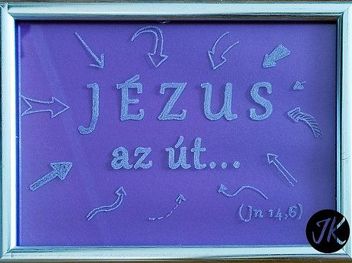 Jézus az út - világító, gravírozott, igés képkeret (Jn.14.6) lila