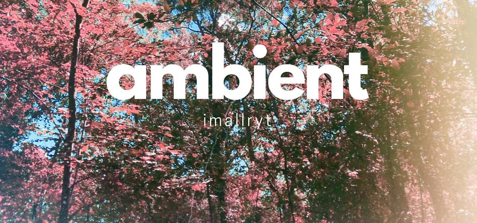 imallryt - ambient sample pack