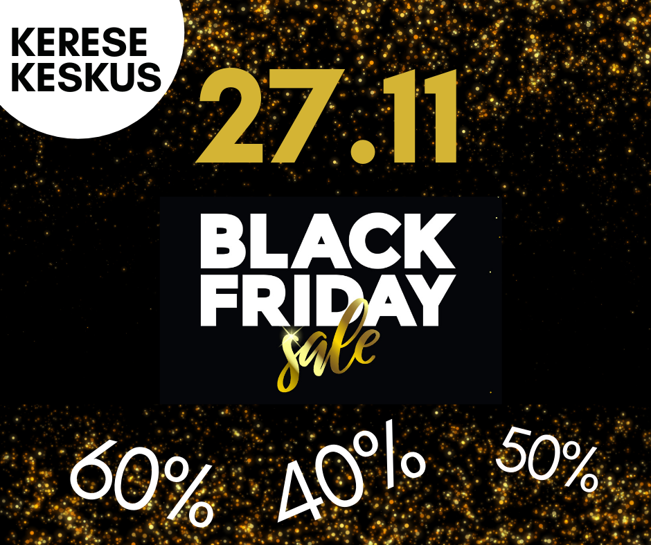 Black Friday kerese keskuses!