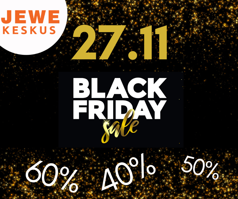 Black Friday on varsti kohal!