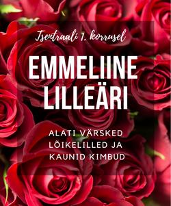 Lilled võta Emmeliine lilleärist!