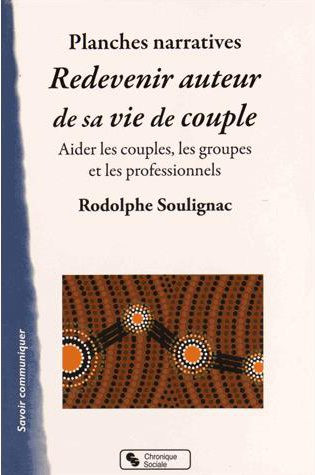 Planches narratives redevenir auteur de sa vie de couple