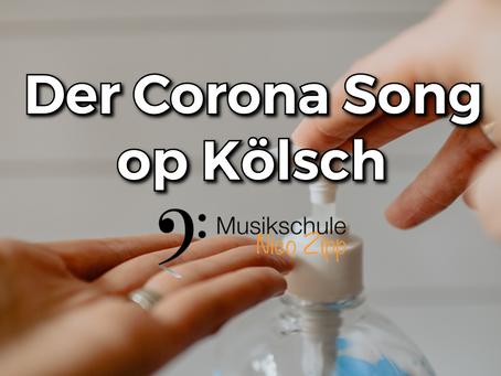 Der Corona Song op Kölsch