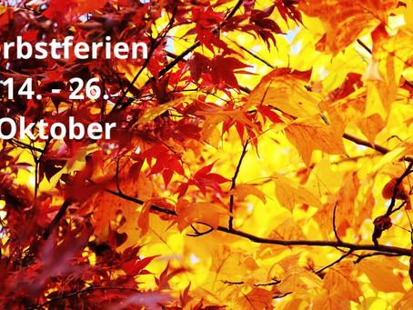 Herbstferien 🍃🍁🍂🍃14.10.-26.10.