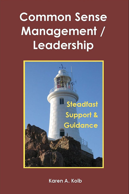 Common Sense Management / Leadership