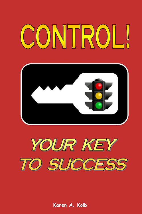 CONTROL!  Your Key to Success