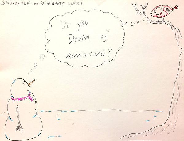 Snowfolk - Do You Dream of Running?