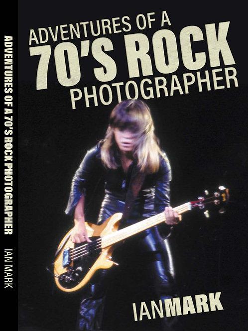 Adventures of a 70's Rock Photographer