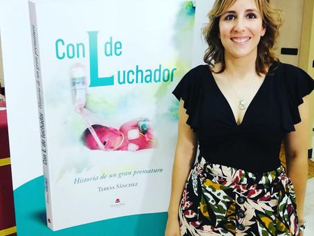 """ENTREVISTA A TERESA SÁNCHEZ. AUTORA DEL LIBRO """"CON L DE LUCHADOR""""."""