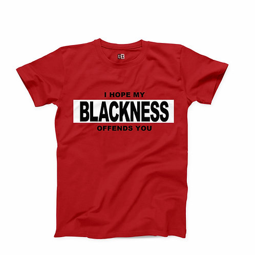 I Hope My Blackness Offends You