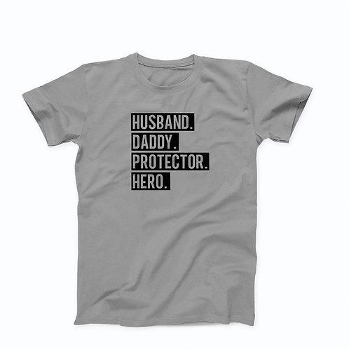 Husband, Daddy, Protector, Hero