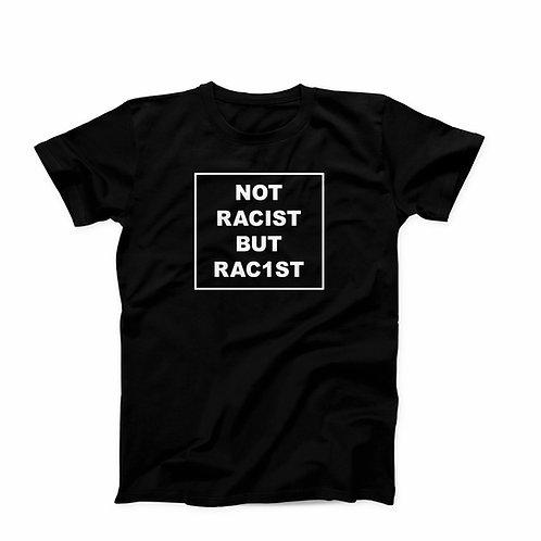 Not Racist But Rac1st