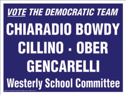 Westerly School Committee - yard signs.J