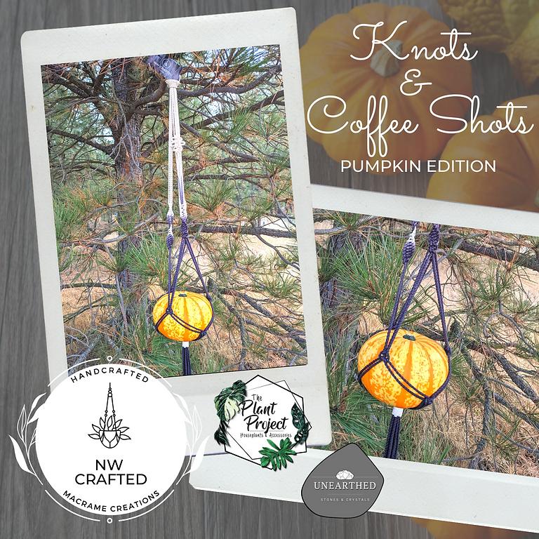Knots & Coffee Shots - Pumpkin Edition