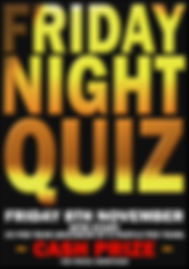 FRIDAY NIGHT QUIZ 8th Nov.jpg