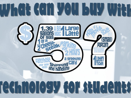 $5 Technology for Students Campaign