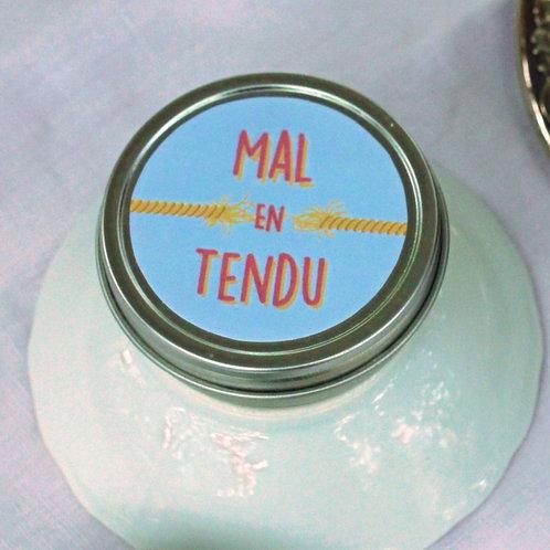 MAL en TENDU