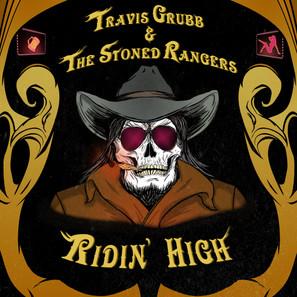"""Travis Grubb & The Stoned Rangers"" Album Cover"