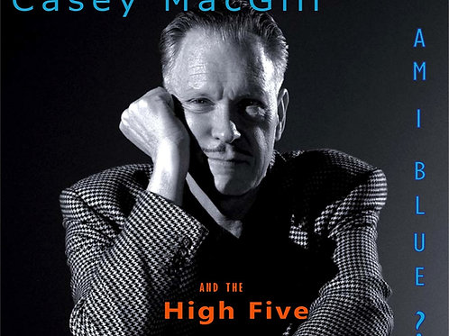 Am I Blue by Casey MacGill and the High Five