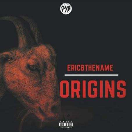 "[New Single Release] EricBTheName - ""Origins"""