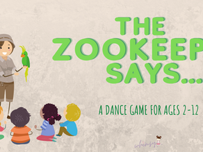 The Zookeeper Says... A Dance Game for Ages 2-12