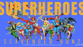Superheroes Scavenger Hunt- Dance Game Designed for Zoom Classes