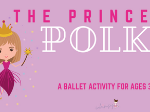 The Princess Polka-A Ballet Activity for Ages 3-8