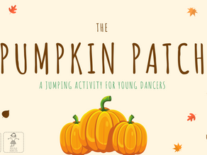 The Pumpkin Patch: A Jumping Activity for Young Dancers