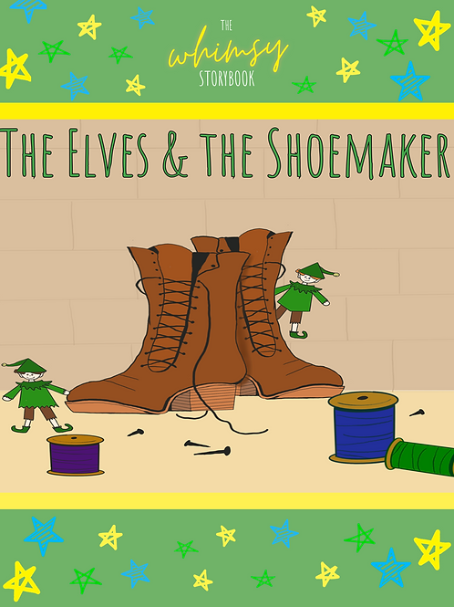 Mini Storybook: The Elves and the Shoemaker