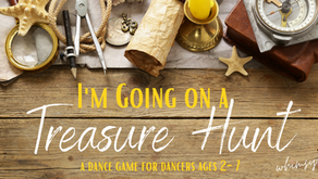 I'm Going on a Treasure Hunt- A Dance Game for Ages 2-7