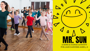 Mr. Sun- Song and Dance Activity for Ages 5-8
