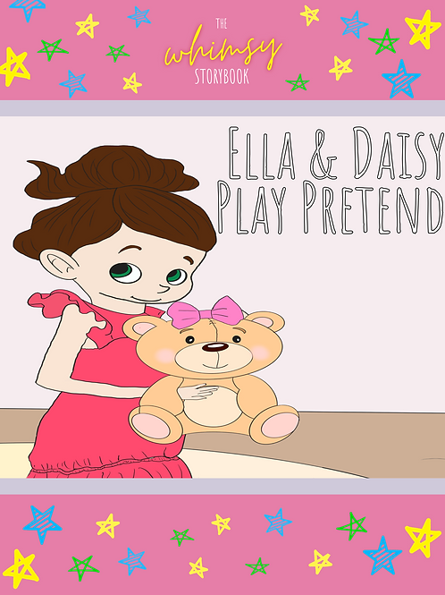 Whimsy Mini Storybook: Ella & Daisy Play Pretend