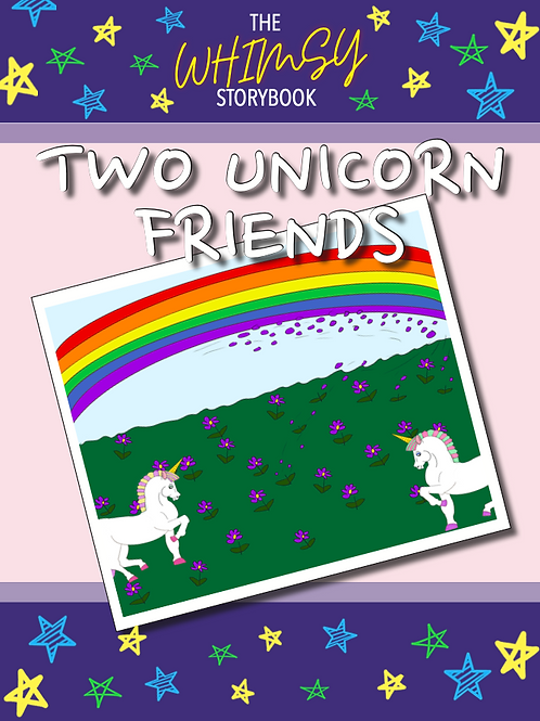 Whimsy Mini Storybook: Two Unicorn Friends