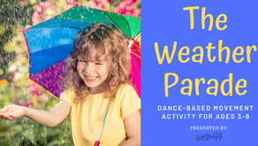 The Weather Parade: A Music & Movement Activity