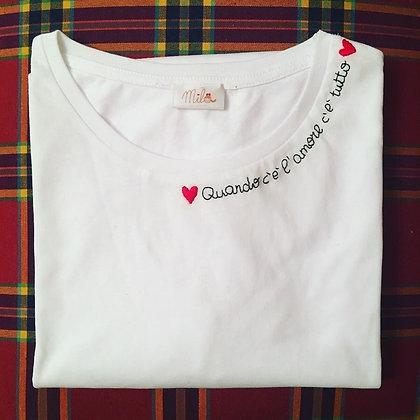 """T-shirt donna Mila """"Quando c'è l'amore c'è tutto"""""""