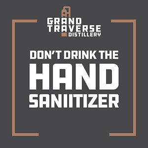 Don't Drink The Hand Sanitizer