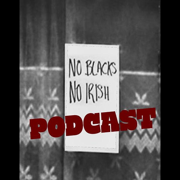 No Blacks, No irish.jpg