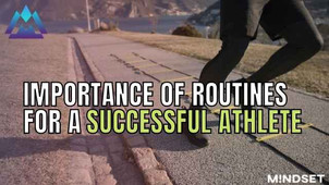 The Importance of Routines for an Athlete