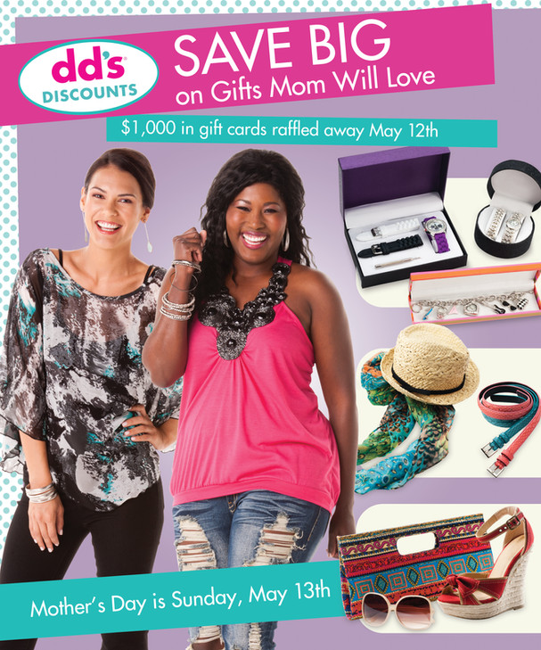 dd's Discounts Mother's Day Campaign