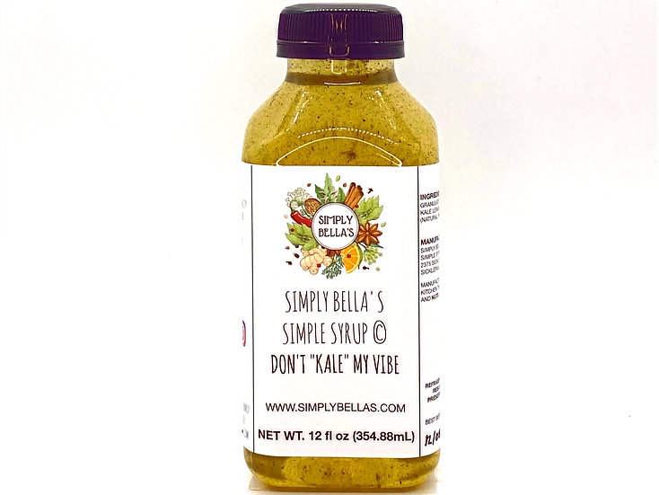 "Don't ""Kale"" My Vibe Simple Syrup"