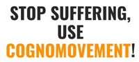 stop suffering! use cognomovement