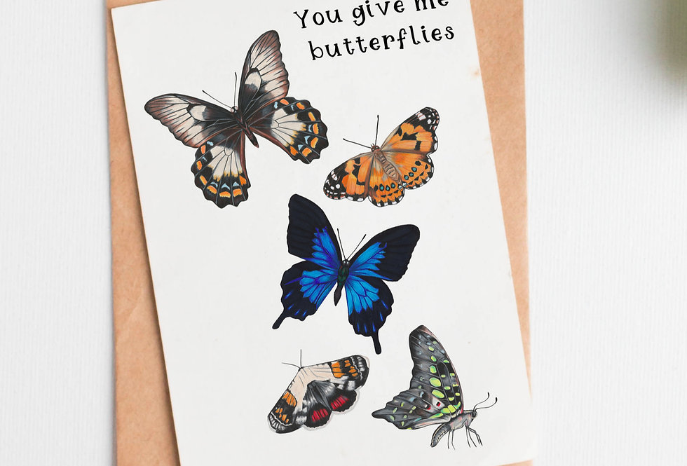 You give me Butterflies Greetings Card