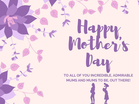 It's a Special Day for all Mum's!