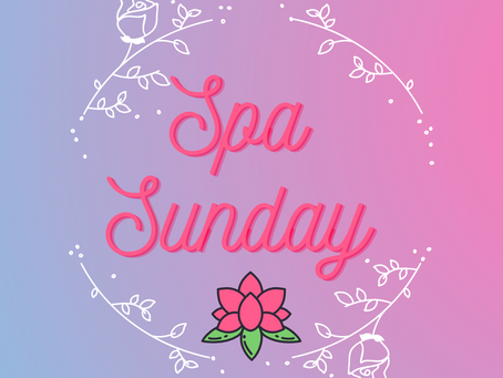 It's time for a Lazy / Spa Sunday 🧖 🧘♀️!