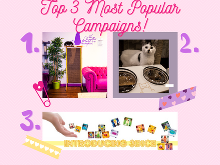 Our Top 3 Most Popular Campaigns so far!!