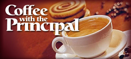 Join Us! Coffee with the Principal and Breakfast with Teachers!