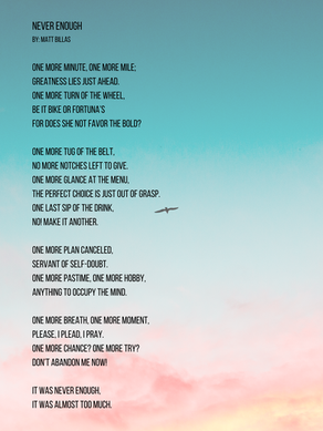 Poem: Never Enough
