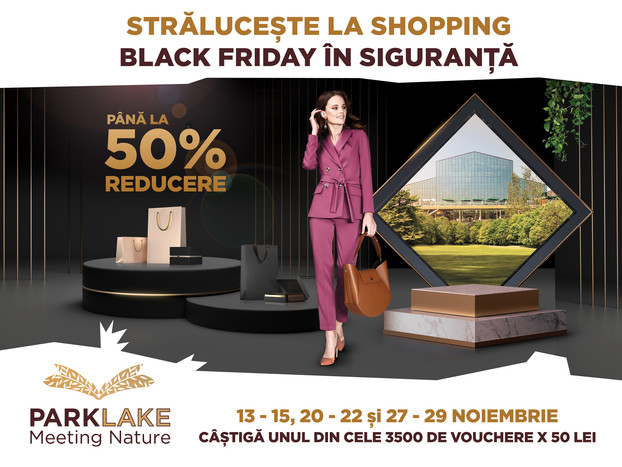 shopping-ul este in siguranta la ParkLake Shopping Center