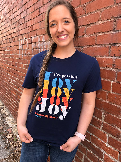 I've Got That Joy Kerusso T-Shirt